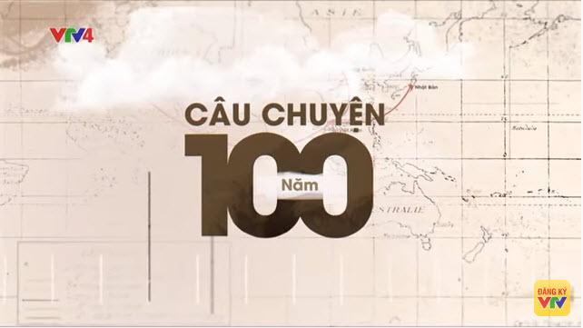 CauChuyen100nam